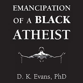 Emancipation of a Black Atheist audiobook cover art