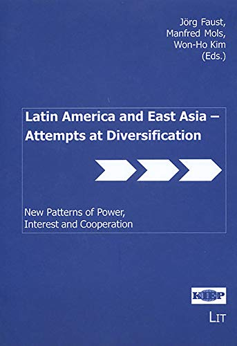 Latin America and East Asia - Attempts at Diversification