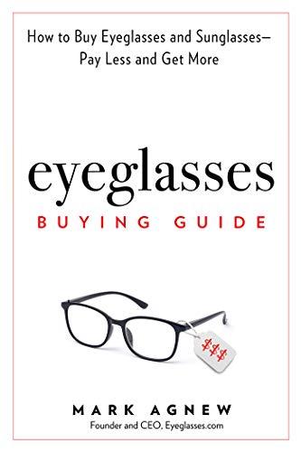 Eyeglasses Buying Guide: How to Buy Eyeglasses