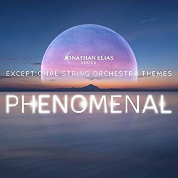 Phenomenal: Exceptional String Orchestra Themes