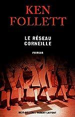 Le Réseau Corneille de Ken FOLLETT