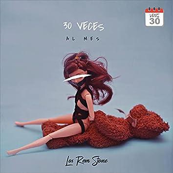 30 Veces Al Mes