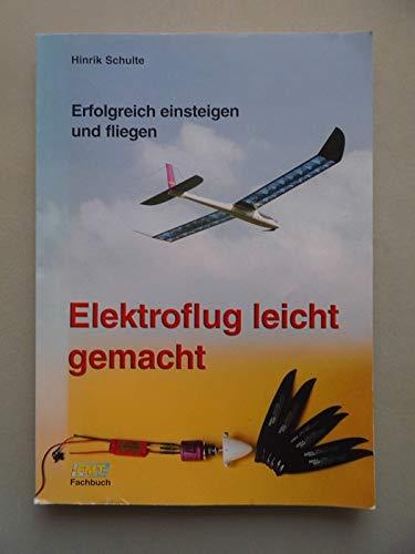 2 Bücher Elektroflug leicht gemacht + RC-Motormodelle fliegen lernen