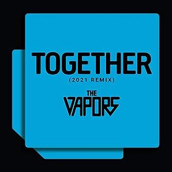 Together [2021 Remix]