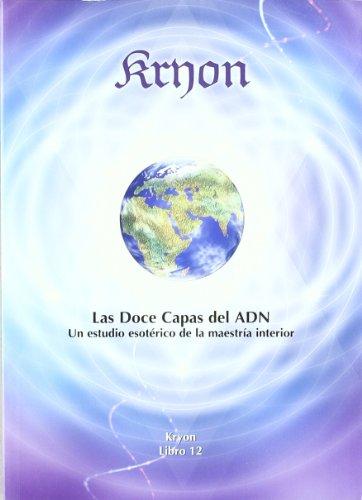 Kryon - doce capas del adn, las