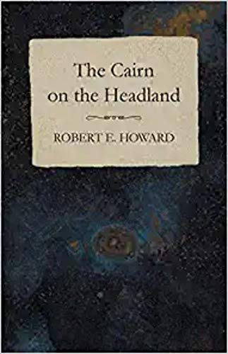 The Cairn of the Headland (English Edition)