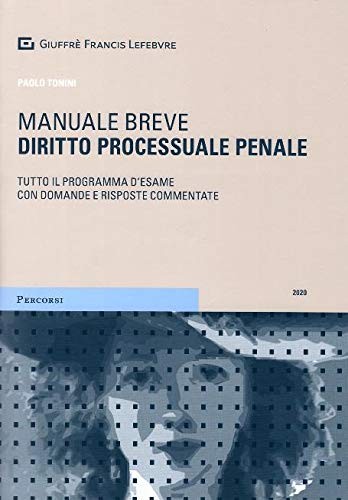 Diritto processuale penale. Manuale breve. Tutto il programma d'esame con domande e risposte commentate