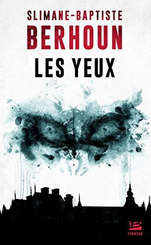 Les Yeux eBook: Berhoun, Slimane-Baptiste: Amazon.fr
