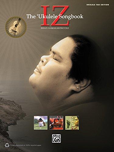 Iz, The Ukulele Songbook: Ukulele Tab Edition