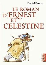 Le roman d'Ernest et Célestine de Daniel Pennac