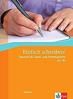 Einfach Schreiben!: Ubungsbuch A2 - B1 (German Edition) by Hohmann Sandra(2011-05-26)