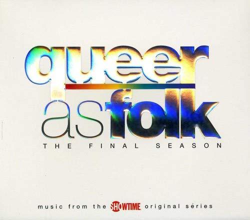Queer as Folk: The Final Season (Bande Originale du Film)