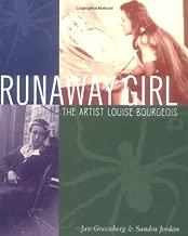 Runaway Girl: The Artist Louise Bourgeois (Bccb Blue Ribbon Nonfiction Book Award (Awards))