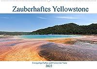 Zauberhaftes Yellowstone - Einzigartige Farben und Formen der Natur (Wandkalender 2022 DIN A2 quer): Wunderbare Farben und Formen im Yellowstone Nationalpark. (Monatskalender, 14 Seiten )