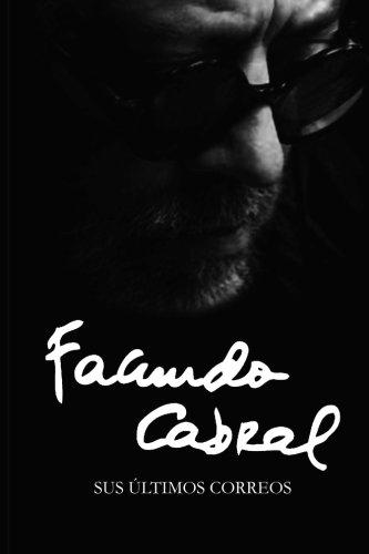 Facundo Cabral: Sus últimos correos