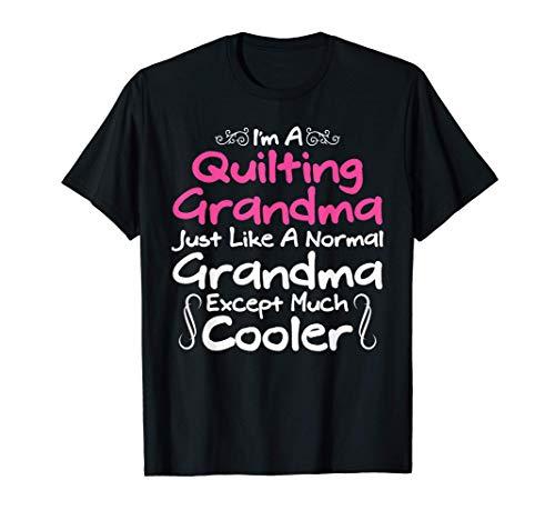 Quilt Shirts Quilting Grandma Tees Yarn Women Hobby Quilter T-Shirt