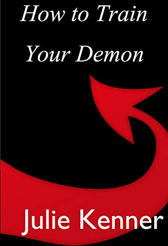 How to Train Your Demon: Paranormal Women's Fiction (Demon-Hunting Soccer Mom Book 8) (English Edition)