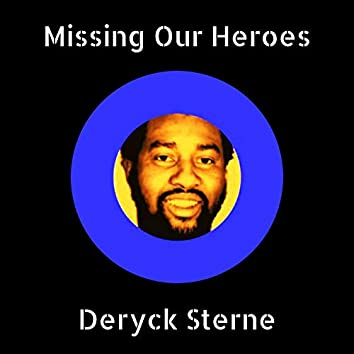 Missing Our Heroes