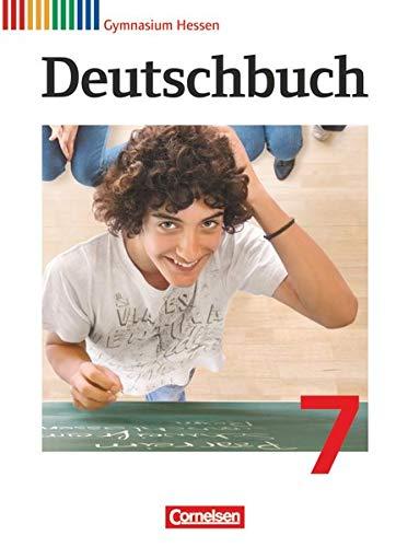 Deutschbuch Gymnasium - Hessen G8/G9 - 7. Schuljahr: Schülerbuch