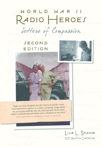 World War II Radio Heroes: Letters of Compassion Second Edition (English Edition)