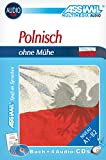 Assimil Polnisch ohne Mühe; Assimil Polski bez trudu, Lehrbuch und 4 CD-Audio: Audio-Sprachkurs für Deutschsprechende - Lehrbuch (Niveau A1-B2) + 4 Audio-CDs (SANS PEINE)