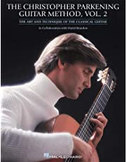 The christopher parkening guitar method - vol. 2 guitare: Guitar Technique