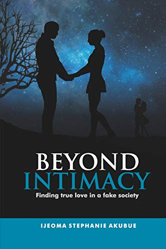 Beyond Intimacy: Finding true love in a fake society
