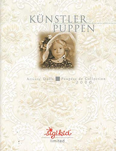 Künstlerpuppen Artists` Dolls Poupèes de Collection 2000 Sigikid limited Katalog