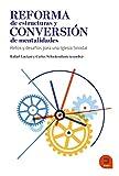 Reforma de estructuras y conversión de mentalidades: Retos y desafíos para una Iglesia sinodal (Expresar teológico)