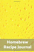 Homebrew Recipe Journal: Brewing Journal, Homebrew Beer Recipe Journal, Brew Log Book, Beer Brewing Notebook, Record Beers Brew Journal Diary Log Book  (100 Pages 6 x 9 )