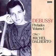 Michel Dalberto Debussy Preludes Vol. 1