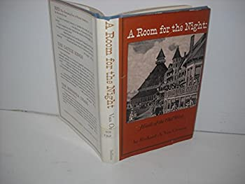 Hardcover A room for the night;: Hotels of the Old West, Book