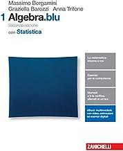 Scaricare Libri Matematica.blu. Algebra. Statistica. Per le Scuole superiori. Con Contenuto digitale (fornito elettronicamente): 1 PDF