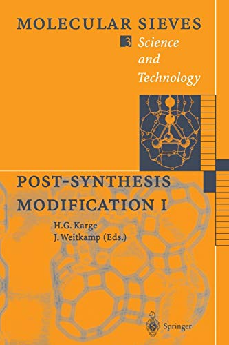 Post-Synthesis Modification I (Molecular Sieves) (Molecular Sieves, 3, Band 3)