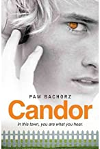 [Candor] (By: Pam Bachorz) [published: December, 2010]