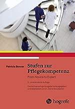 Stufen zur Pflegekompetenz: From Novice to Expert