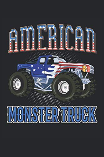 American Monster Truck: Monster trucks off-road vehicles offroad pick-up car gifts notebook lined (A5 format, 15.24 x 22.86 cm, 120 pages)
