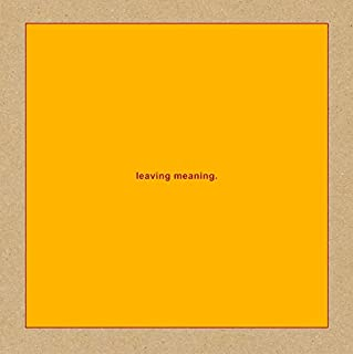 Leaving Meaning [解説・歌詞対訳 / ボーナストラック1曲収録 / 特殊デジパック / 国内盤 / 2CD] (TRCP248/249)