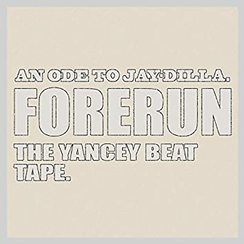 The Yancey Beat Tape