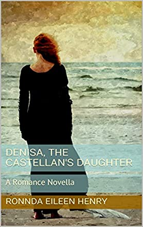 Denisa, The Castellan's Daughter