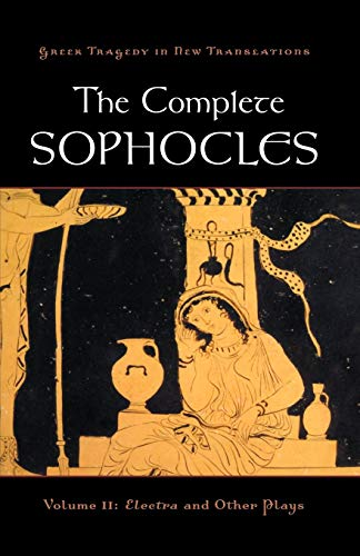 Compare Textbook Prices for The Complete Sophocles: Volume II: Electra and Other Plays Greek Tragedy in New Translations 1 Edition ISBN 9780195373301 by Sophocles,Burian, Peter,Shapiro, Alan