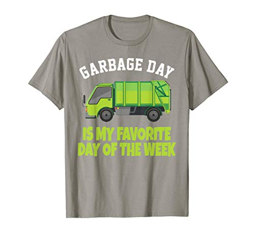 Garbage Day Truck T-Shirt - Funny Waste Disposal Dumpster T-Shirt
