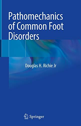 Pathomechanics of Common Foot Disorders (English Edition)