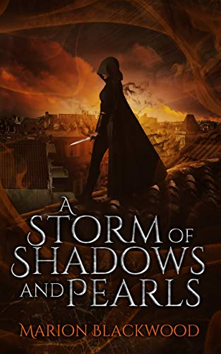 Amazon.com: A Storm of Shadows and Pearls (The Oncoming Storm Book 2)  eBook: Blackwood, Marion: Kindle Store