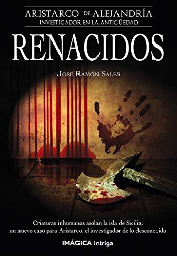 Renacidos, Aristarco de Alejandría 03 - José Ramón Sales 41XtmoicctL