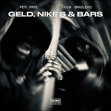 Geld, Nike's & Bars (feat. Figub Brazlevic)