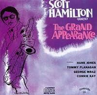 The Grand Appearance by Scott Hamilton Quartet (1994-08-12)