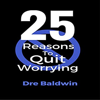 25 Reasons to Quit Worrying audiobook cover art