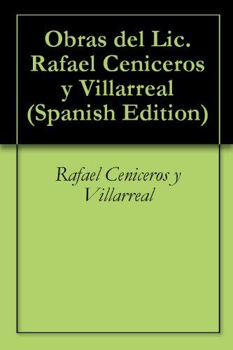Obras del Lic. Rafael Ceniceros y Villarreal