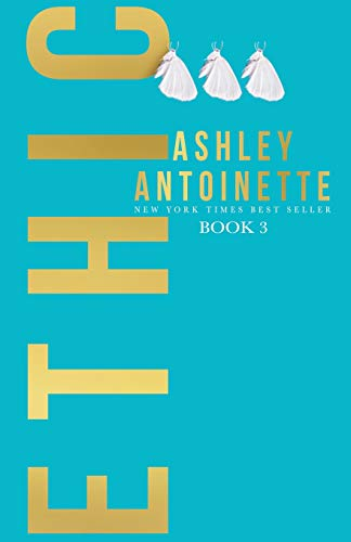 Compare Textbook Prices for Ethic 3  ISBN 9781732831322 by Antoinette, Ashley